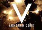 PS3/Xbox 360「アーマード・コアV」CBTの内容を映像で紹介!プレイ日記企画も公開スタート&Ustream生放送配信