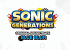 ソニック生誕20周年記念タイトルのオリジナルサウンドトラック「SONIC GENERATIONS Original Soundtrack : Blue Blur」発売決定