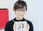 「ミリオンライブ!」「しんぐん」に出演!「あやがみっくす」主題歌CDもリリースした新人声優・郁原ゆうさんにスペシャルインタビュー!