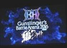 「GUNSLINGER'S BATTLE ARENA2016 Re:Birth」の開催も決定!トッププレイヤーたちによる名勝負が繰り広げられた「ガンスリンガー ストラトス2 超天空杯」レポート