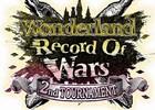 AC「Wonderland Wars」第2回全国大会「Wonderland Record Of Wars ~2nd TOURNAMENT~」が開催!予選エントリー受付も開始