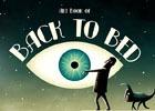 PS4/PS3/PS Vita「Back to Bed」クリエイターコメント&アートブックが公開!開発秘話や独創的なデザイン資料をチェック