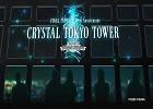 東京の摩天楼をバハムートが飛翔!「FFRK」と東京タワーがコラボした「CRYSTAL TOKYO TOWER」レポート