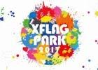 LIVEエンターテインメントショー「XFLAG PARK2017」7月8日・9日に開催!来場特典は描き下ろし★6モンスター5体