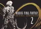 「MOBIUS FINAL FANTASY Original Soundtrack2」がオフィシャルショップ限定で本日発売―第4章から第8章の楽曲をCD3枚組に収録