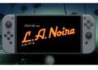 Nintendo Switchの特徴を活かした「L.A.ノワール」の魅力が満載の公式トレーラーが公開!