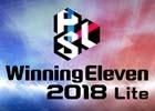 基本プレイ無料の「ウイニングイレブン 2018 Lite」がPS4/PS3向けに配信開始!myClubにはデイヴィッド ベッカム氏が登場