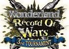 AC「Wonderland Wars」第三回公式全国大会「Wonderland Record Of Wars~3rd TOURNAMENT~」決勝大会が12月3日に開催!