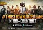 モバイル版「PLAYERUNKNOWN'S BATTLEGROUNDS」配信から1週間で100以上の国や地域においてダウンロード数No.1を獲得