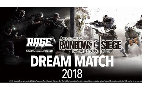 """G2 Esports""来日決定!「RAGE Rainbow Six Siege DREAM MATCH 2018」が開催"