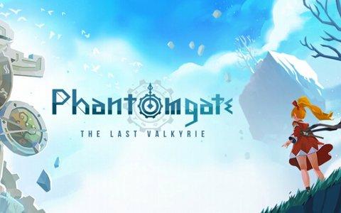 「Phantomgate : The Last Valkyrie」の正式サービスが開始!