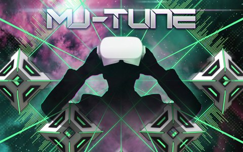 あらゆる動画や音楽がリズムゲームになるVRリズムアクション「Mu-tune」が配信開始!