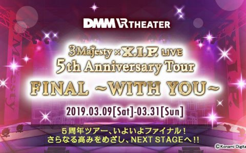 「3 Majesty × X.I.P. LIVE -5th Anniversary Tour FINAL- ~WITH YOU~」が3月9日より開催決定!