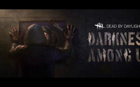 「Dead by Daylight」開発チームとプロゲーマーによる「DARKNESS AMONG US」のデモプレイ動画が公開!