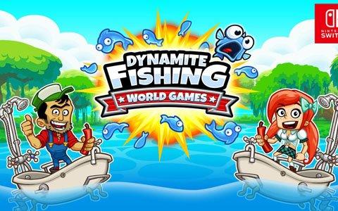 「ダイナマイトフィッシング:ワールドゲームズ」ニンテンドーeショップにて販売開始!