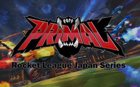 「PRIMAL - Rocket League Japan Series」本戦出場6チームが決定!開幕戦は3月30日にLFS池袋にて開催