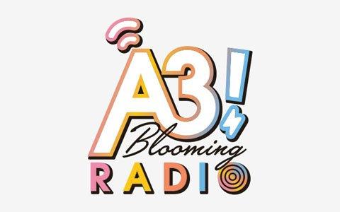 「A3! Blooming RADIO」が4月6日より放送スタート!4月の番組パーソナリティは各組リーダーが隔週交代で担当